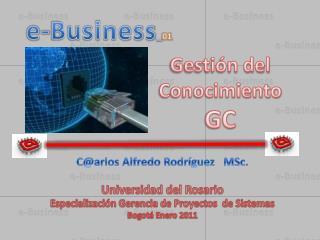 C@arlos Alfredo Rodríguez    MSc. Universidad del Rosario