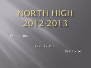 North High 2012-2013