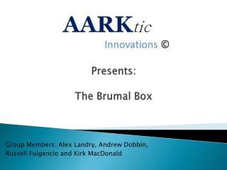 Presents: The Brumal Box
