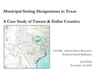 Municipal Setting Designations in Texas A Case Study of Tarrant & Dallas Counties