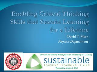 Enabling Critical Thinking Skills that Sustain Learning for a Lifetime