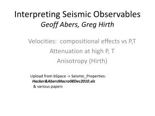 Interpreting Seismic Observables Geoff Abers, Greg  Hirth