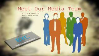 Meet Our Media Team