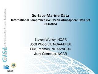 Surface  Marine  Data International Comprehensive Ocean-Atmosphere Data Set (ICOADS)