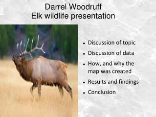 Darrel Woodruff Elk wildlife presentation