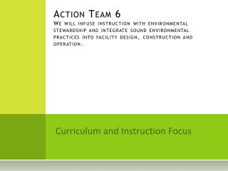 Curriculum and Instruction Focus