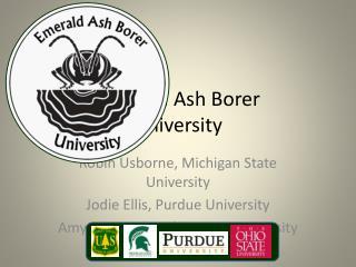 Emerald Ash Borer                       University