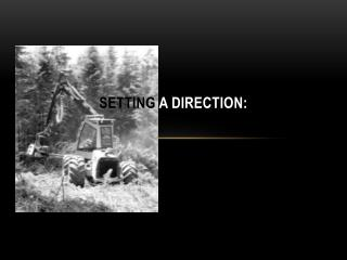 Setting  a Direction:
