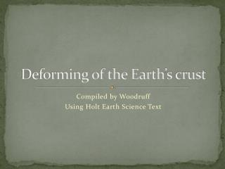 Deforming of the Earth's crust