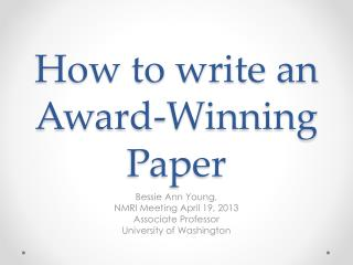 How to write an Award-Winning Paper