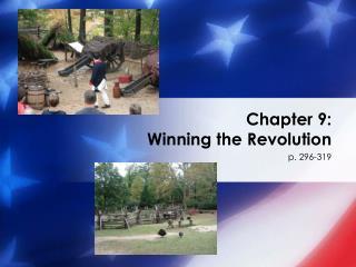 Chapter 9: Winning the Revolution
