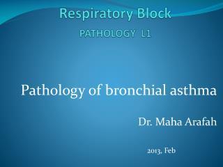 Respiratory Block PATHOLOGY  L1