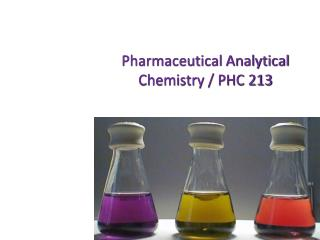 Pharmaceutical Analytical Chemistry / PHC 213