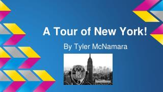 A Tour of New York!
