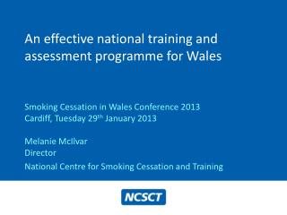 An effective national training and assessment programme for Wales