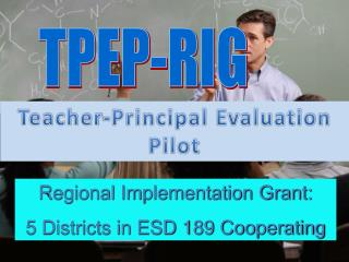 Teacher-Principal Evaluation Pilot