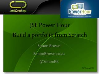 JSE Power Hour Build a portfolio from Scratch