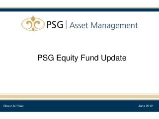 PSG Equity Fund Update