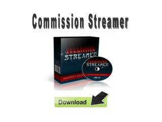 Commission Streamer Review