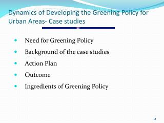 Dynamics of Developing the Greening Policy for Urban Areas- Case studies