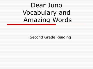 Dear Juno Vocabulary and  Amazing Words