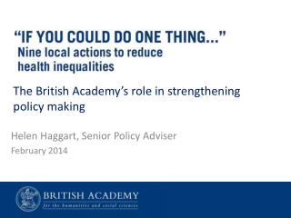 Helen Haggart, Senior Policy Adviser February 2014