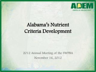 Alabama's Nutrient  Criteria Development