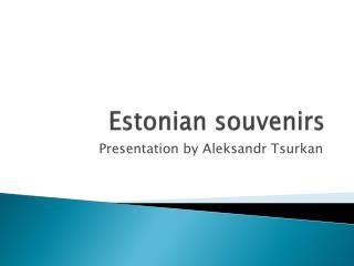 Estonian  souvenirs