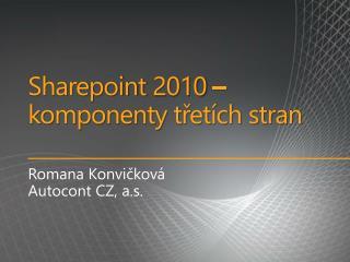 Sharepoint  2010 – komponenty třetích stran