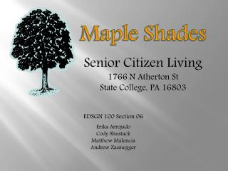 Senior Citizen Living 1766 N Atherton  St State College, PA16803