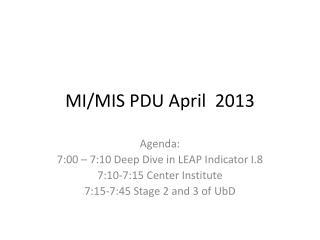 MI/MIS PDU April  2013
