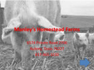 Manley�s Homestead Farms