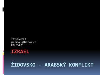 Izrael židovsko  – arabský konflikt