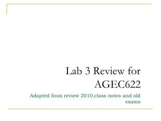 Lab 3 Review for AGEC622