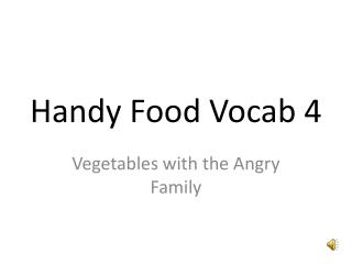 Handy Food Vocab 4