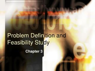 Problem Definition and Feasibility Study