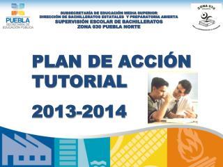 PLAN DE ACCIÓN TUTORIAL 2013-2014