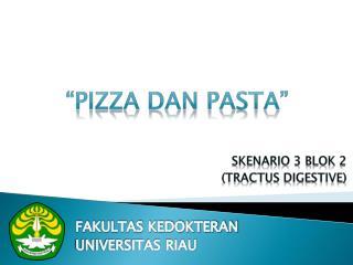 """Pizza  dan  Pasta"""