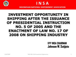 DPP  INSA CHAIRMAN Johnson W.  Sutjipto