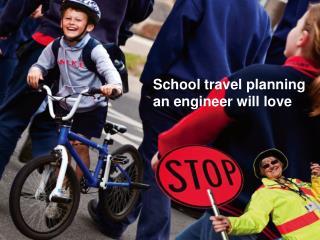 School travel planning an engineer will  love