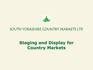 SOUTH YORKSHIRE COUNTRY MARKETS LTD