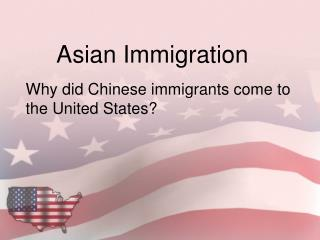 Asian Immigration