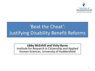 �Beat the Cheat�: Justifying Disability Benefit Reforms