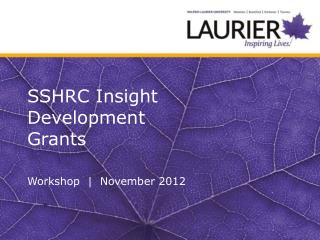 SSHRC Insight   Development  Grants