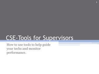 CSE-Tools for Supervisors