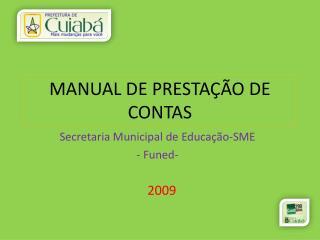 MANUAL DE PRESTA  O DE CONTAS