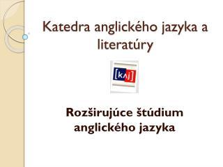 Katedra anglického jazyka a literatúry