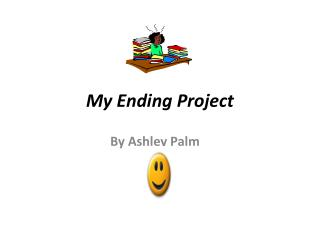 My Ending Project