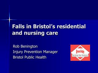Falls in Bristol�s residential and nursing care