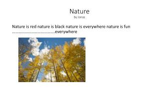 Nature by Jonas